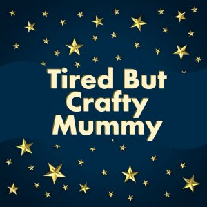 Come Dine With...Tired But Crafty Mummy